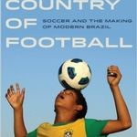 Race and Beauty in Brazilian Soccer: A Troubled Past
